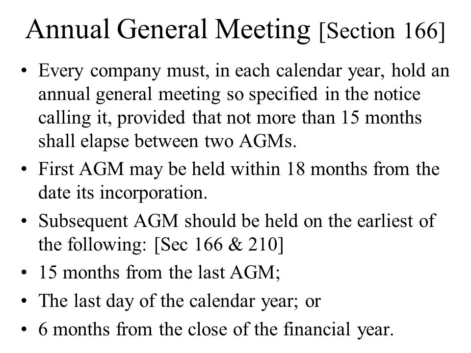 Annual General Meeting [Section 166]
